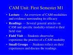cam unit first semester m1