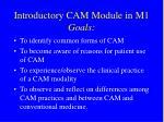 introductory cam module in m1 goals