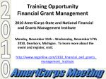 training opportunity financial grant management