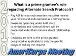 what is a prime grantee s role regarding alternate search protocols