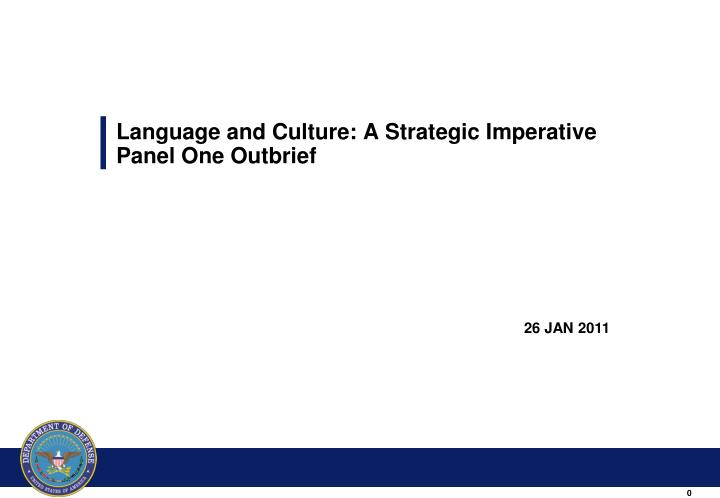 language and culture a strategic imperative panel one outbrief n.
