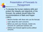 presentation of forecasts to management4