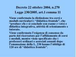 decreto 22 ottobre 2004 n 270 legge 230 2005 art 1 comma 11