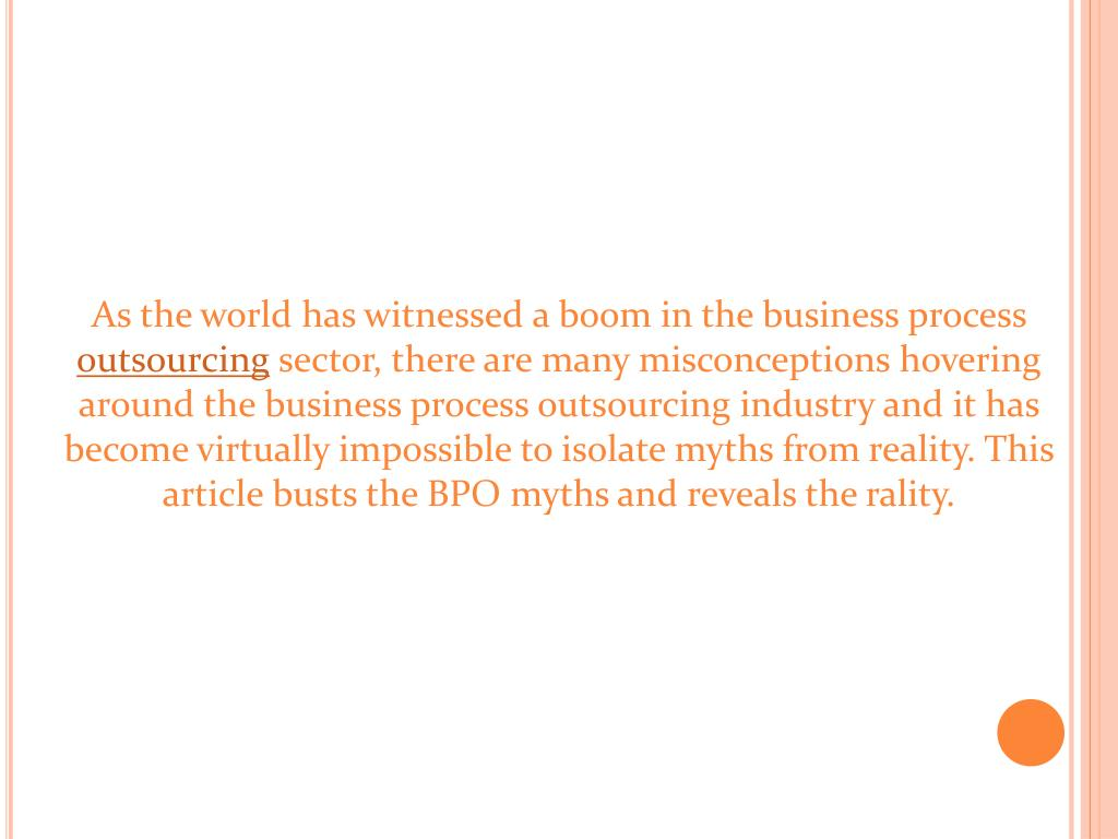 As the world has witnessed a boom in the business process