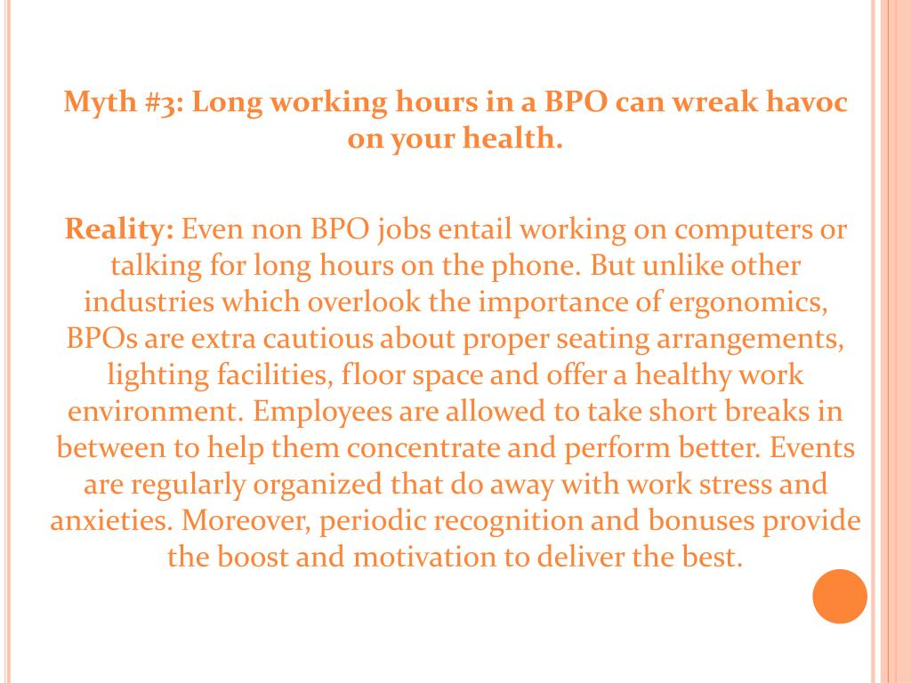 Myth #3: Long working hours in a BPO can wreak havoc on your health.