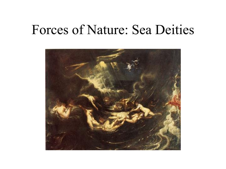 Forces of nature sea deities3