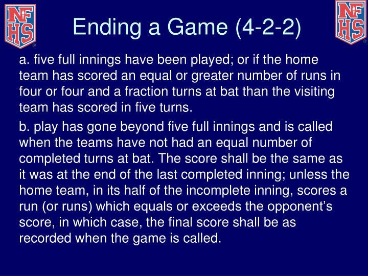 Ending a Game (4-2-2)