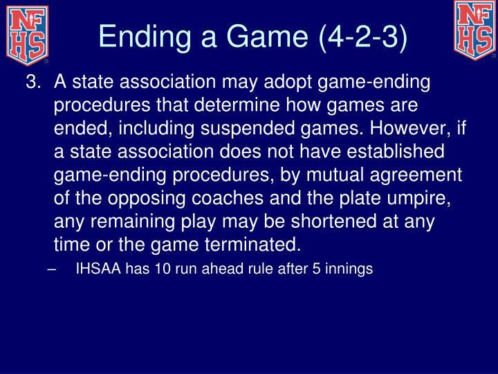 Ending a Game (4-2-3)