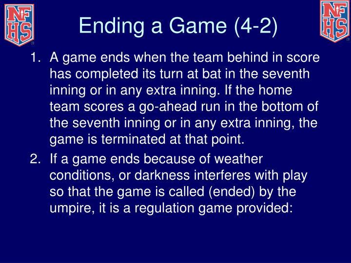 Ending a Game (4-2)