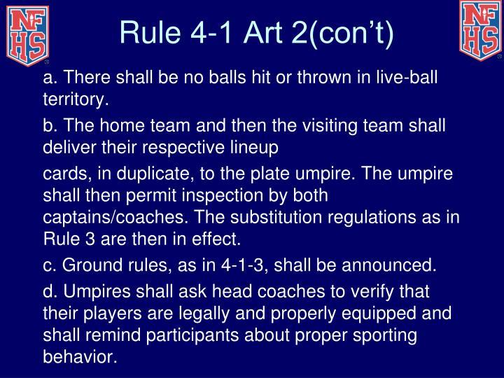 Rule 4-1 Art 2(con't)