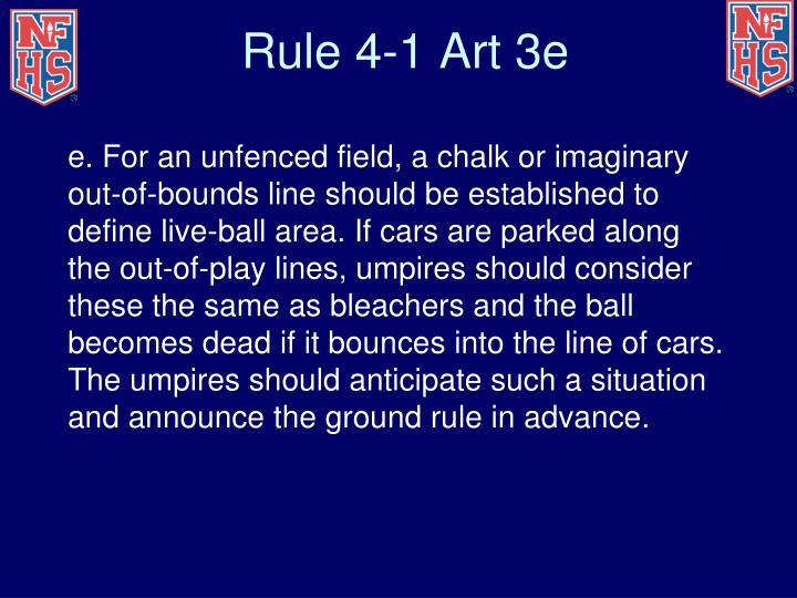 Rule 4-1 Art 3e