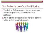 our patients are our first priority