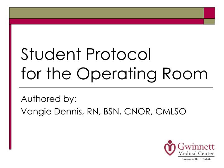 student protocol for the operating room n.