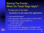 solving the puzzle when do these regs apply
