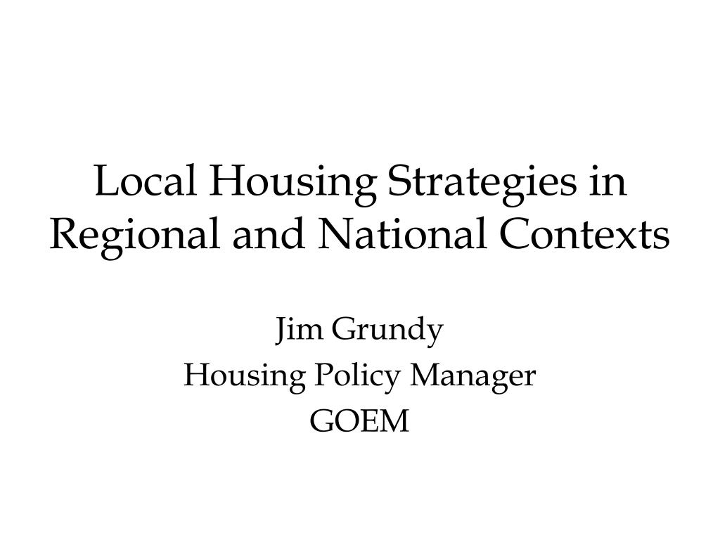 local housing strategies in regional and national contexts l.