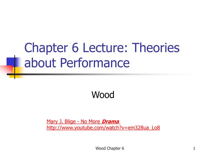 chapter 6 lecture theories about performance n.