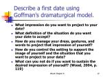 describe a first date using goffman s dramaturgical model
