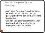 items in the project s root directory2