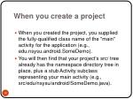 when you create a project