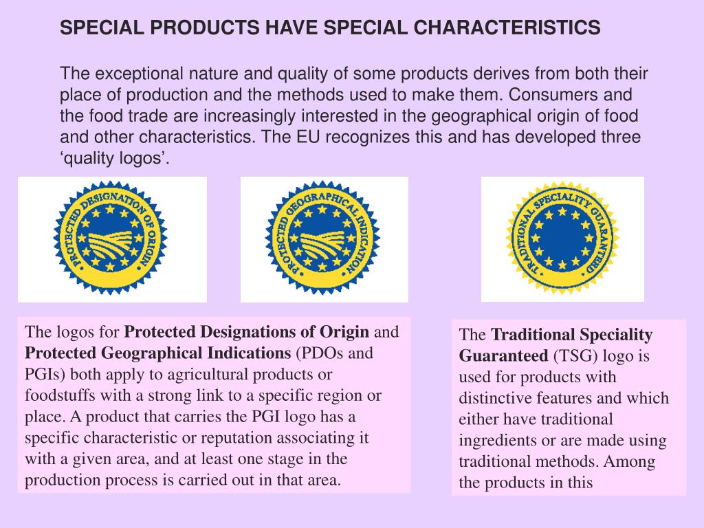 SPECIAL PRODUCTS HAVE SPECIAL CHARACTERISTICS