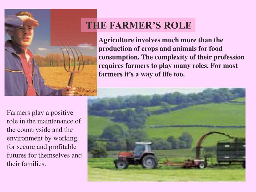 THE FARMER'S ROLE