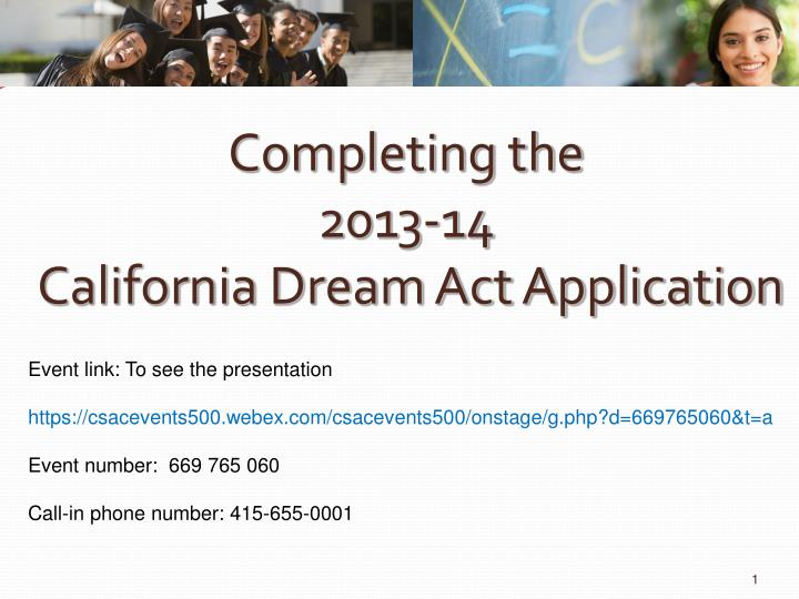 completing the 2013 14 california dream act application n.