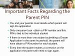 important facts regarding the parent pin