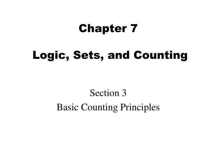 chapter 7 logic sets and counting n.