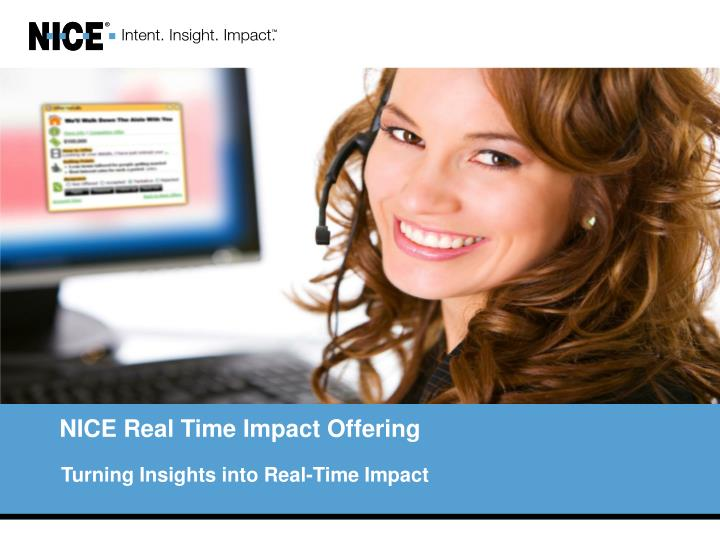 Nice real time impact offering