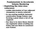 fundamentals to accelerate volume rendering3