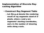 implementation of discrete ray casting algorithm3