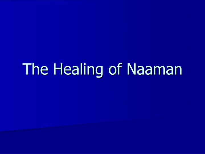the healing of naaman n.