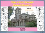 take a tour through bidwell mansion