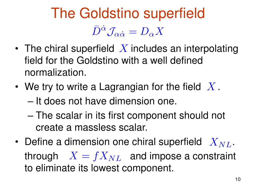 The Goldstino superfield