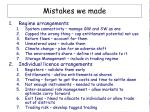 mistakes we made