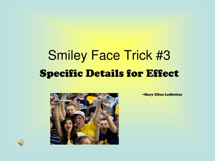 smiley face trick 3 n.