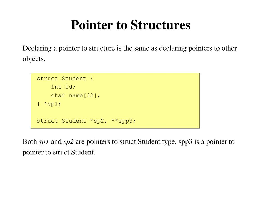 Pointer to Structures