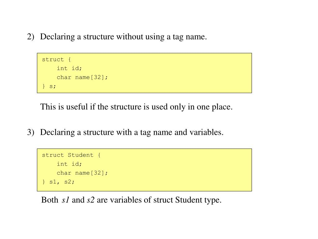 Declaring a structure without using a tag name.