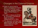 changes in the colonial empires