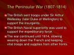 the peninsular war 1807 18141