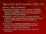 war of the sixth coalition 1812 14