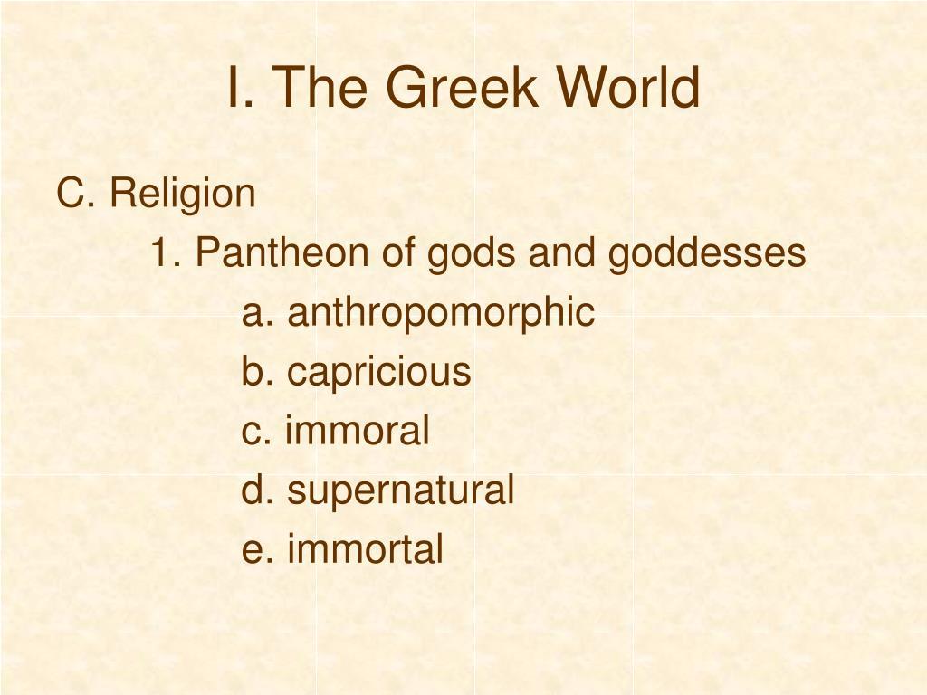 I. The Greek World