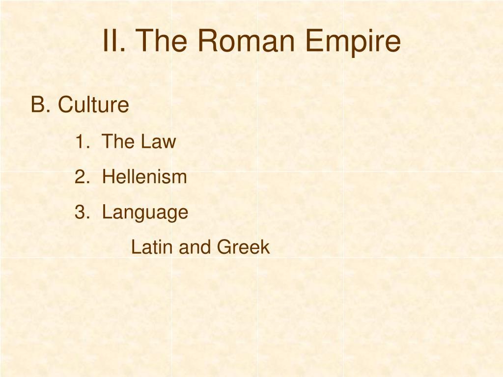 II. The Roman Empire