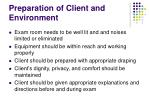 preparation of client and environment