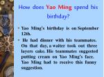 how does yao ming spend his birthday
