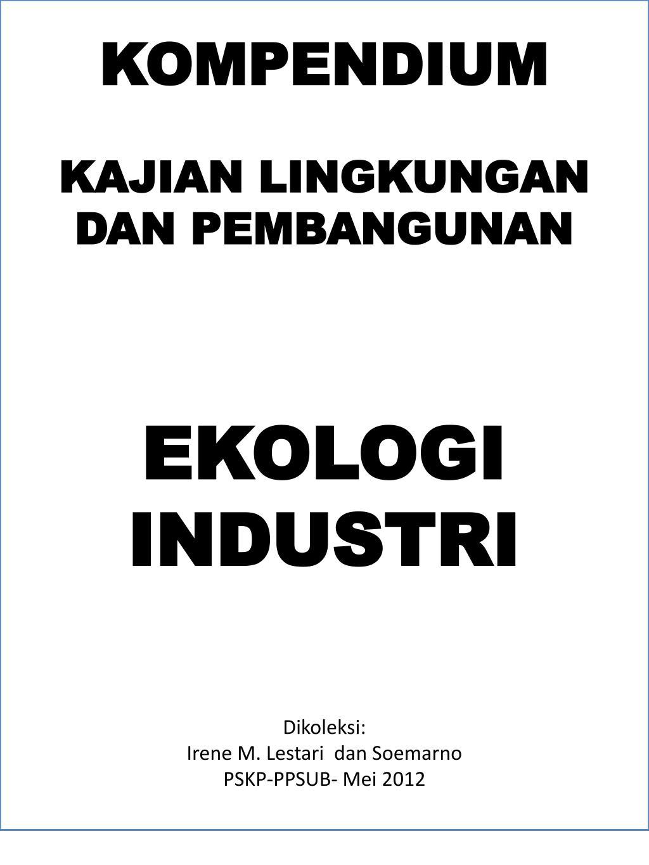 Ppt Kompendium Kajian Lingkungan Dan Pembangunan Ekologi Industri