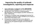 improving the quality of outbreak investigations reporting and response