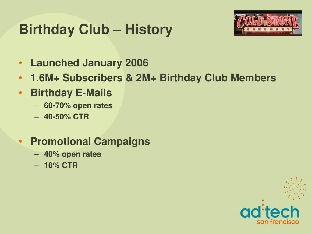 Birthday Club – History