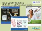 email loyalty marketing my print reward promotional emails