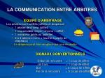 la communication entre arbitres